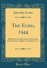 The Echo, 1944 by Dorothy Evans