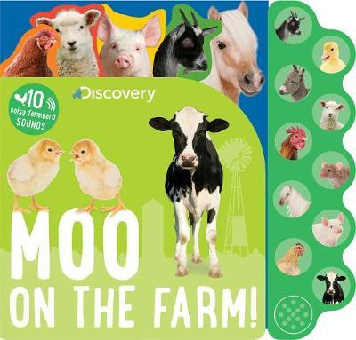 Discovery Moo on the Farm! by Parragon Books Ltd