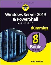 Windows Server 2019 & PowerShell All-in-One For Dummies by Sara Perrott