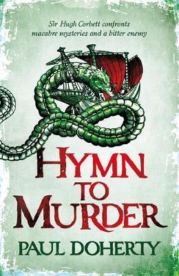 Hymn to Murder (Hugh Corbett 21) by Paul Doherty