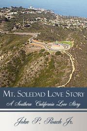 Mt. Soledad Love Story by John P. Roach Jr. image