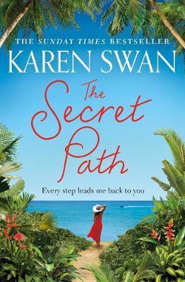 The Secret Path by Karen Swan