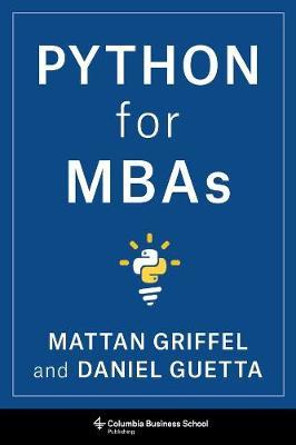 Python for MBAs by Mattan Griffel