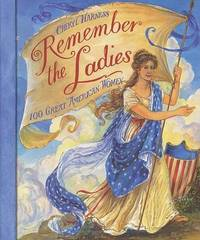 Remember the Ladies by Cheryl Harness image
