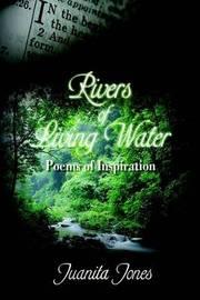Rivers of Living Water by Juanita Jones image