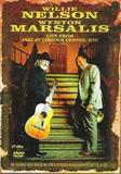 Willie Nelson And Wynton Marsalis - Live From New York City
