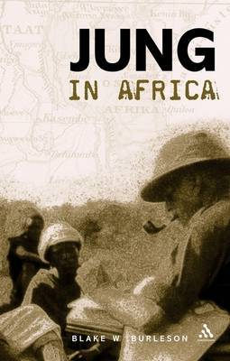 Jung in Africa by Blake Burleson