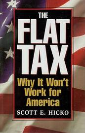 Flat Tax by Scott E. Hicko image
