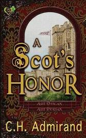 A Scot's Honor by C.H. Admirand image