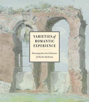 Varieties of Romantic Experience by Charles Ryskamp