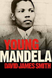 Young Mandela by David James Smith image