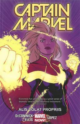 Captain Marvel Vol. 3: Alis Volat Propriis Tpb by Kelly Sue DeConnick