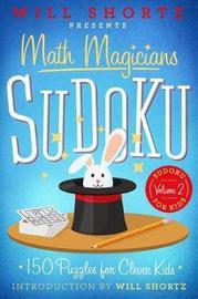 Will Shortz Presents Math Magicians Sudoku by Will Shortz image