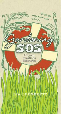 Gardening SOS by Lia Leendertz