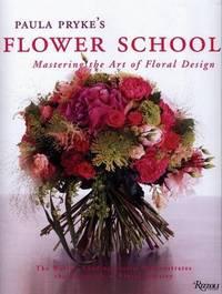 Paula Pryke's Flower School by Paula Pryke