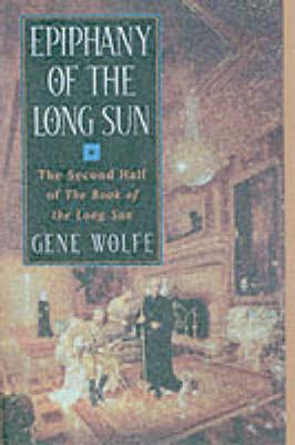Epiphany of the Long Sun by Gene Wolfe image