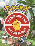 The Official Pokemon Search and Find: Welcome to Alola by Pokemon