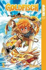 Goldfisch Volume 1 Manga (English) by Nana Yaa