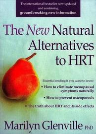 New Natural Alternatives to HRT by Marilyn Glenville image