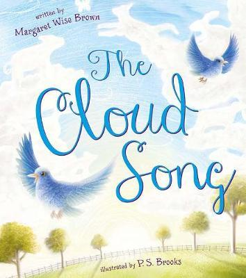 The Cloud Song by Margaret Wise Brown