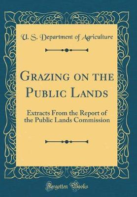 Grazing on the Public Lands by U.S Department of Agriculture