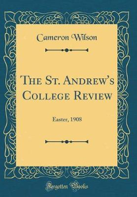 The St. Andrew's College Review by Cameron Wilson