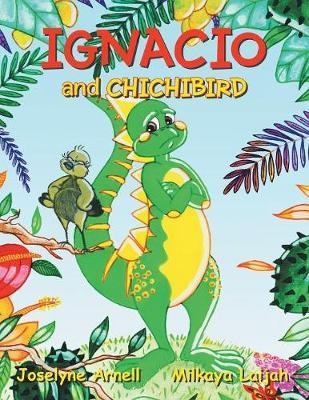 Ignacio and Chichibird by Joselyne Arnell