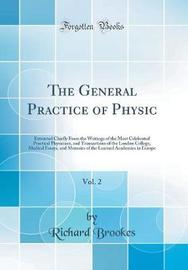 The General Practice of Physic, Vol. 2 by Richard Brookes image