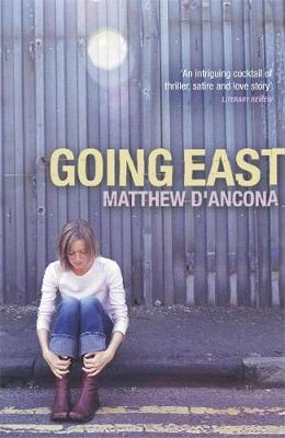 Going East by Matthew D'Ancona