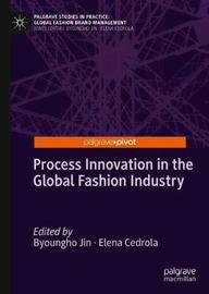 Process Innovation in the Global Fashion Industry
