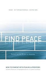 NIV, Find Peace New Testament with Psalms and Proverbs, Paperback by Zondervan