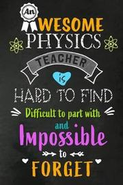An Awesome Physics Teacher is Hard to Find by Workplace Wonders