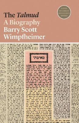 The Talmud by Barry Scott Wimpfheimer