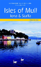 Isles of Mull, Iona and Staffa by Hilary M. Peel