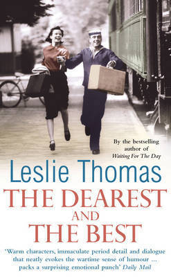 The Dearest and the Best by Leslie Thomas