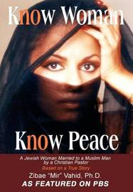 Know Woman Know Peace by Zibae Mir Vahid image