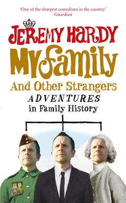 My Family and Other Strangers by Jeremy Hardy image