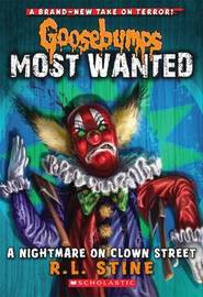Goosebumps Most Wanted: #7 Nightmare on Clown Street by Stine,R,L