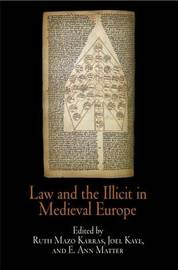 Law and the Illicit in Medieval Europe image