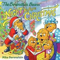 The Berenstain Bears' Night Before Christmas by Mike Berenstain image