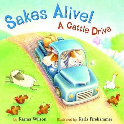 Sakes Alive by K. Wilson