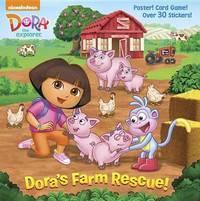 Dora's Farm Rescue! (Dora the Explorer) by Random House