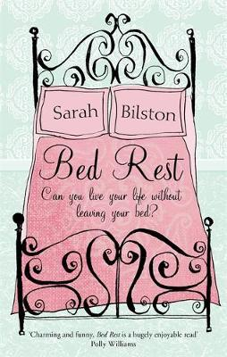 Bed Rest by Sarah Bilston image