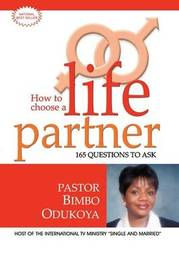 How to Choose a Life Partner by Bimbo Odukoya image