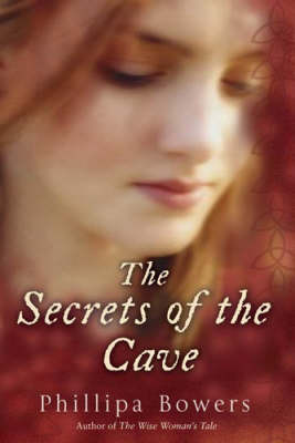 The Secrets of the Cave by Phillipa Bowers image