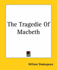 the struggle between free will and fate in macbeth by william shakespeare Everything you ever wanted to know about the quotes talking about power in macbeth,  macbeth by william shakespeare home / literature  fate and free will.