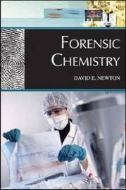 Forensic Chemistry by David E Newton