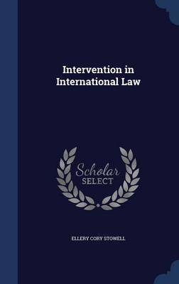 Intervention in International Law by Ellery Cory Stowell image