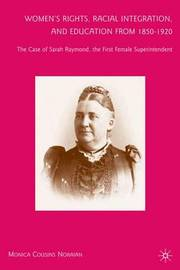 Women's Rights, Racial Integration, and Education from 1850-1920 by Monica Cousins Noraian image