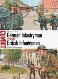 German Infantryman vs British Infantryman by David Greentree